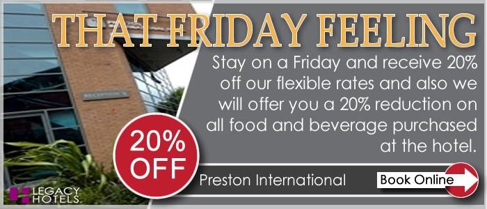 PRESTON INTERNATIONAL HOTEL Preston Friday Feeling